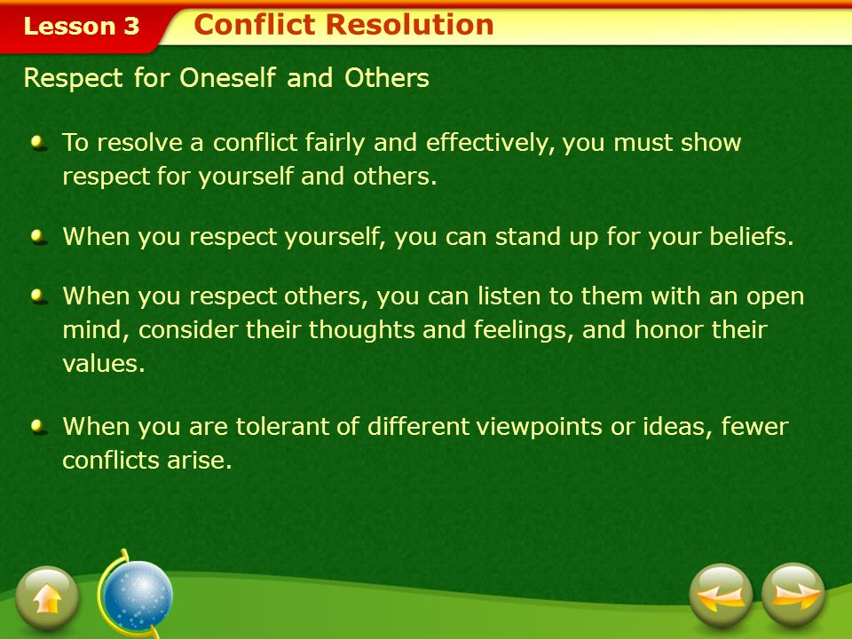 Lesson 3 Conflict Resolution Strategies You can learn effective conflict resolution skills to prepare yourself for various situations.conflict resolut