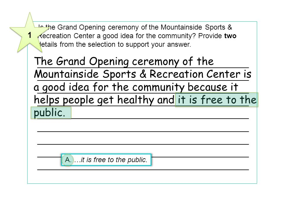 2 Is the Grand Opening ceremony of the Mountainside Sports & Recreation Center a good idea for the community? Provide two details from the selection t