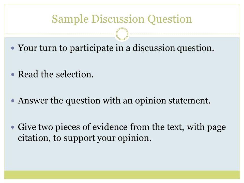 Sample Discussion Question Your turn to participate in a discussion question.