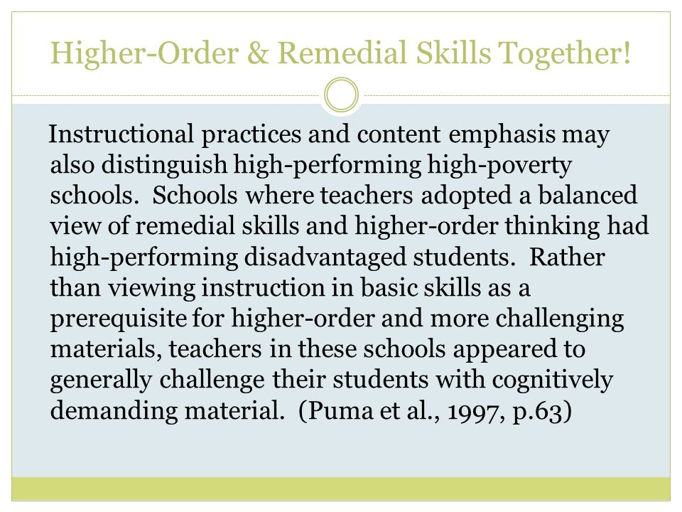 Higher-Order & Remedial Skills Together.
