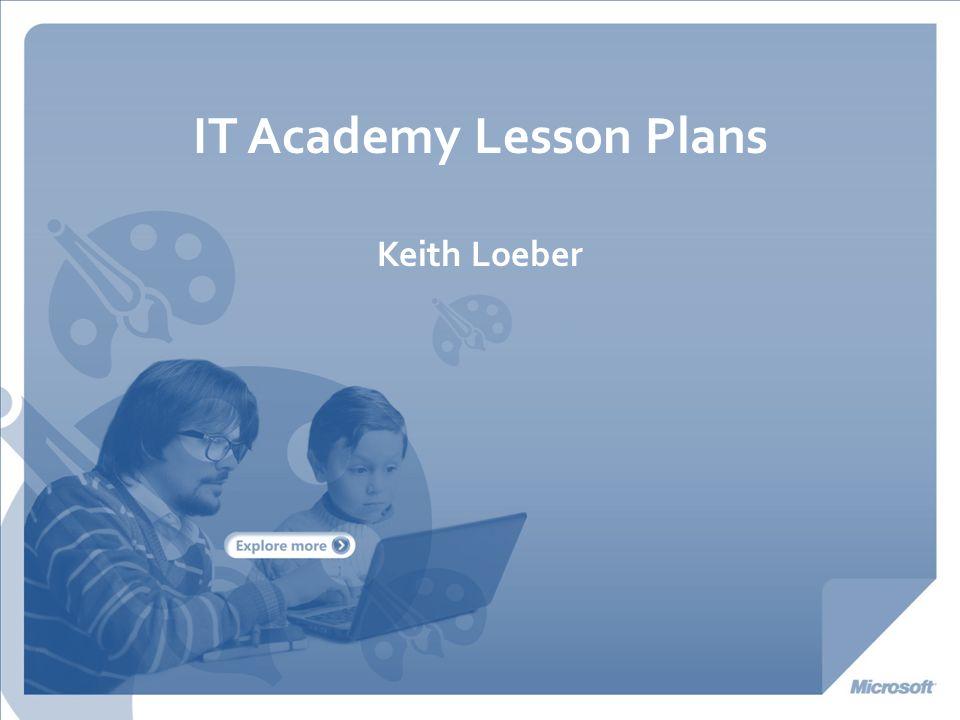 IT Academy Lesson Plans Keith Loeber