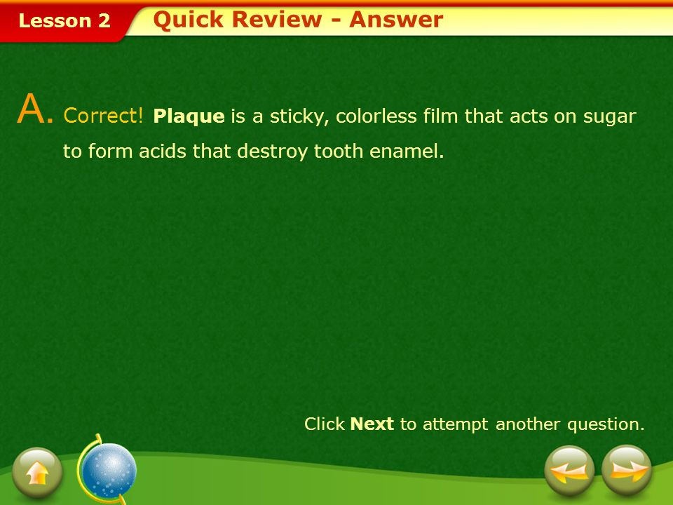 Lesson 2 How can early detection of gum disease affect your long-term health? Analyze the following question. Quick Review