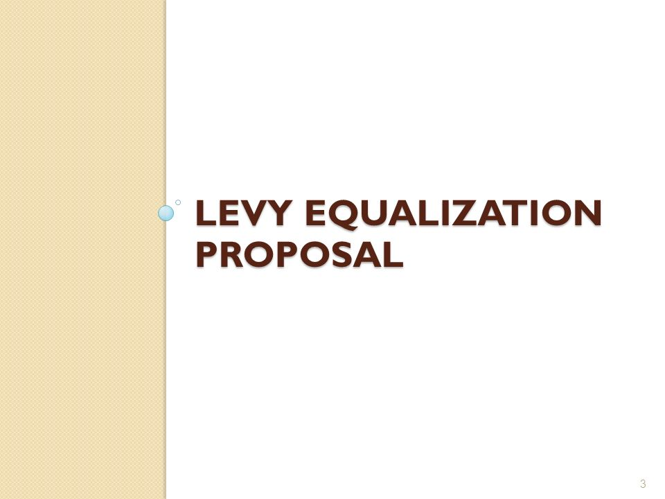 LEVY EQUALIZATION PROPOSAL 3