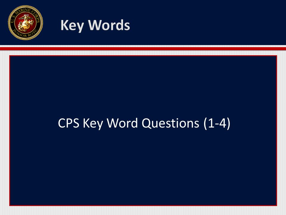 CPS Key Word Questions (1-4)