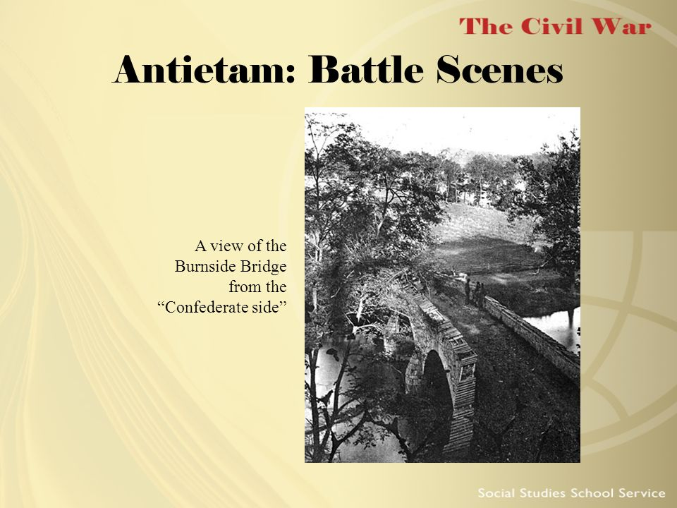 Antietam: Battle Scenes A view of the Burnside Bridge from the Confederate side
