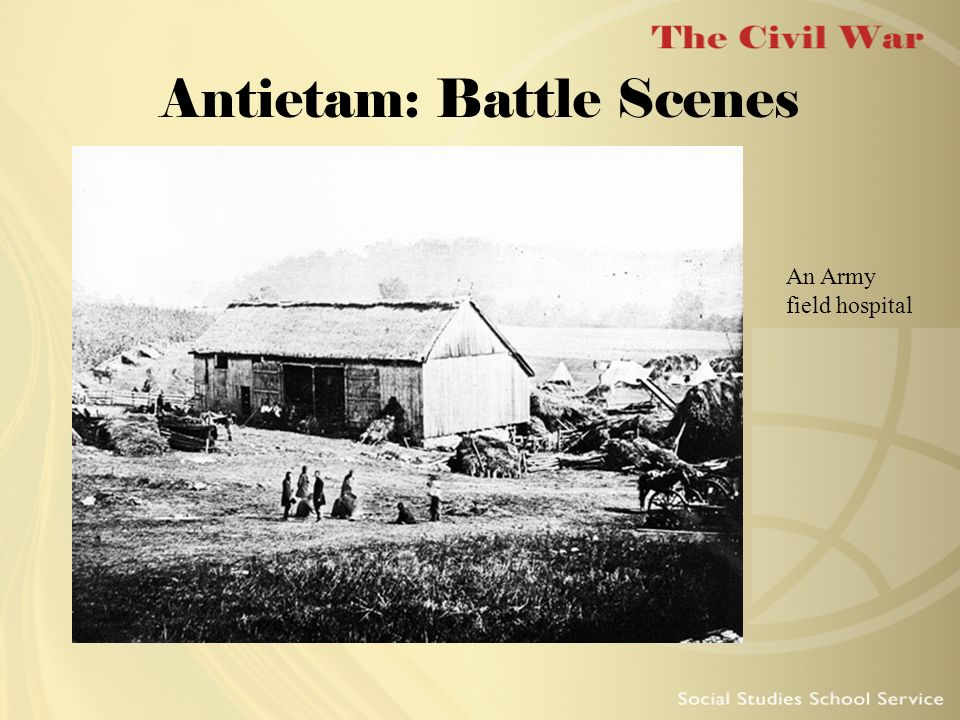 Antietam: Battle Scenes An Army field hospital