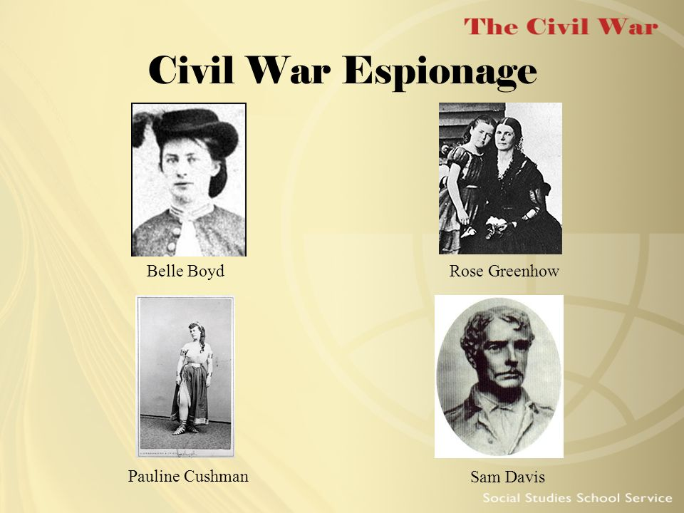 Civil War Espionage Belle Boyd Pauline Cushman Rose Greenhow Sam Davis