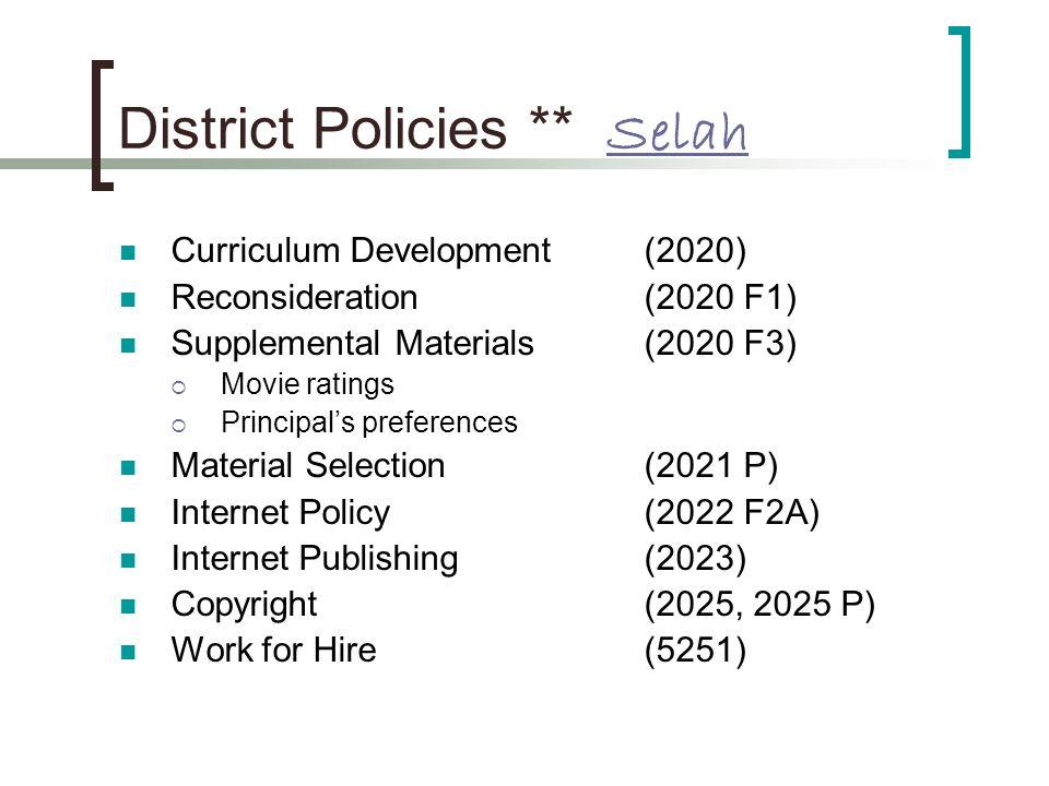 District Policies ** Selah Selah Curriculum Development (2020) Reconsideration (2020 F1) Supplemental Materials (2020 F3) Movie ratings Principals pre