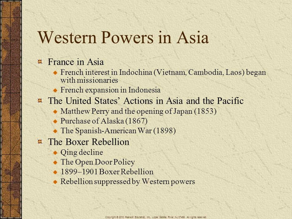 Western Powers in Asia France in Asia French interest in Indochina (Vietnam, Cambodia, Laos) began with missionaries French expansion in Indonesia The