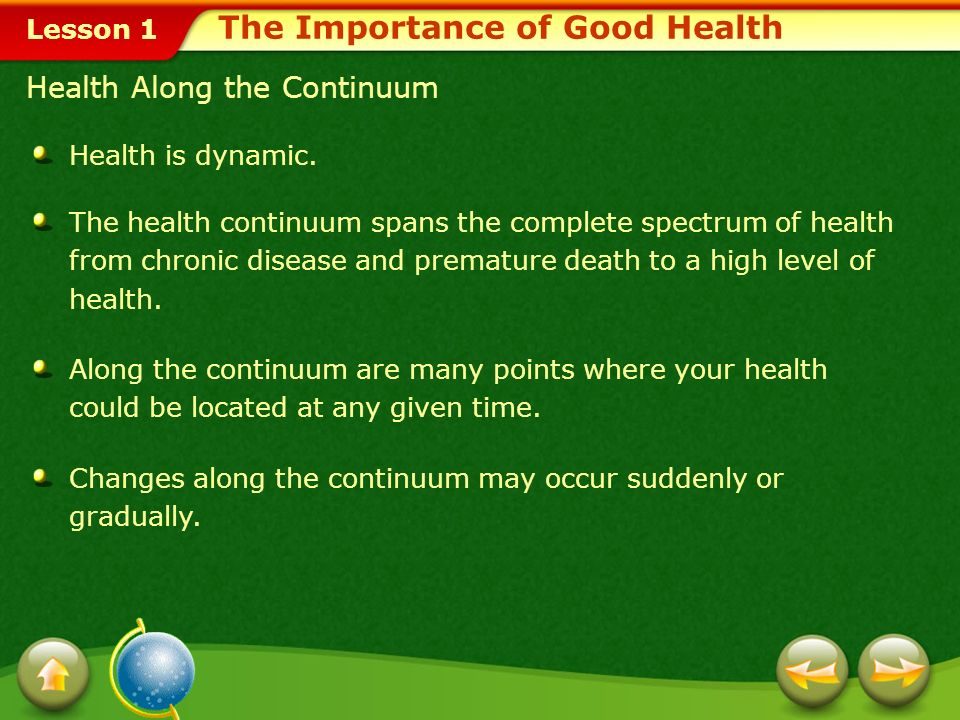 Lesson 1 The Health Continuum The Importance of Good Health