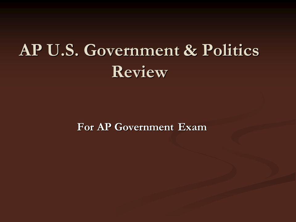 AP U.S. Government & Politics Review For AP Government Exam