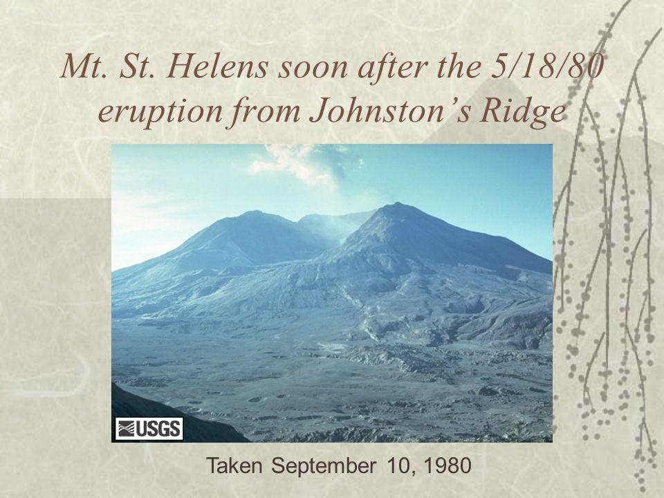 Mt. St. Helens soon after the 5/18/80 eruption from Johnstons Ridge Taken September 10, 1980