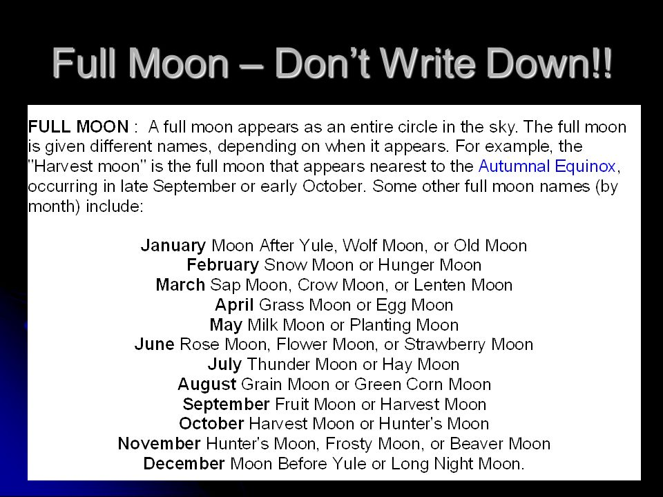 Full Moon – Dont Write Down!!