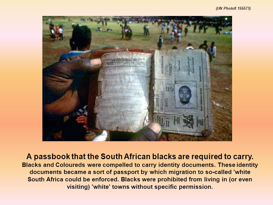A passbook that the South African blacks are required to carry.