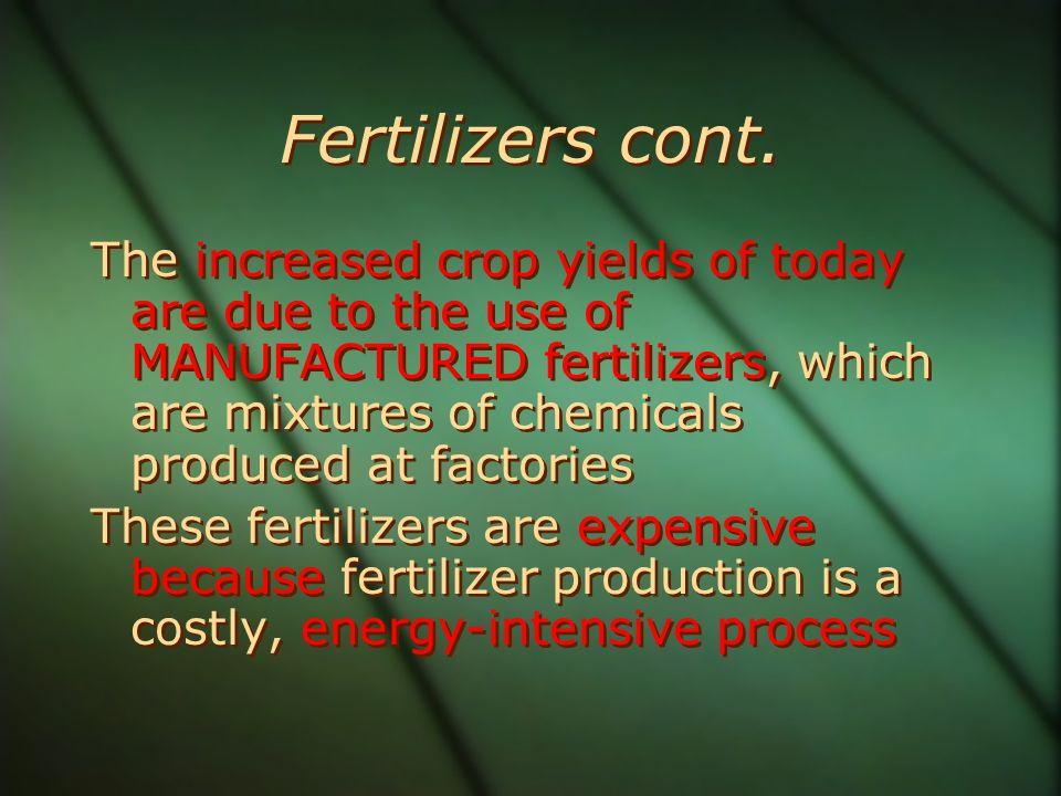 Fertilizers cont.
