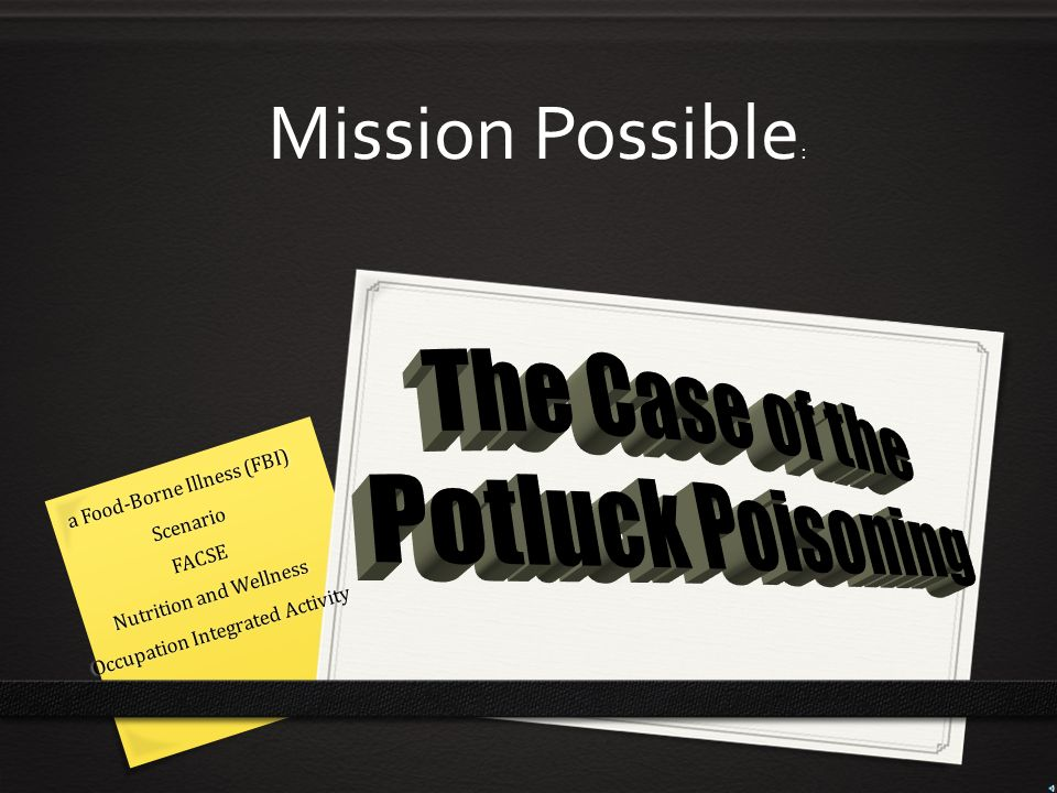 The Case of the Potluck Poisoning… It could happen anywhere….