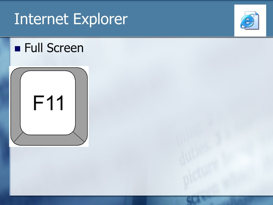 Internet Explorer Full Screen F11