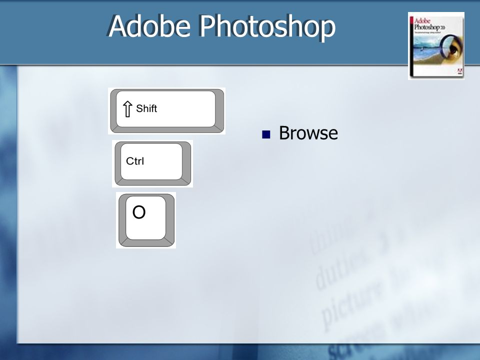 Browse Adobe Photoshop