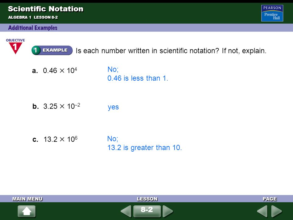 Write each number in scientific notation.a. 234,000,000 Drop the zeros after the 4.