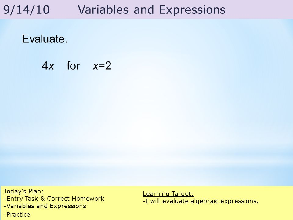 Evaluate the expression for the given value of the variable.