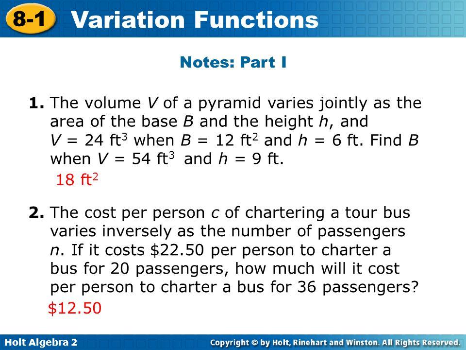 Holt Algebra 2 8-1 Variation Functions Notes: Part I 1.