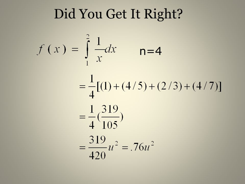 Did You Get It Right? n=4