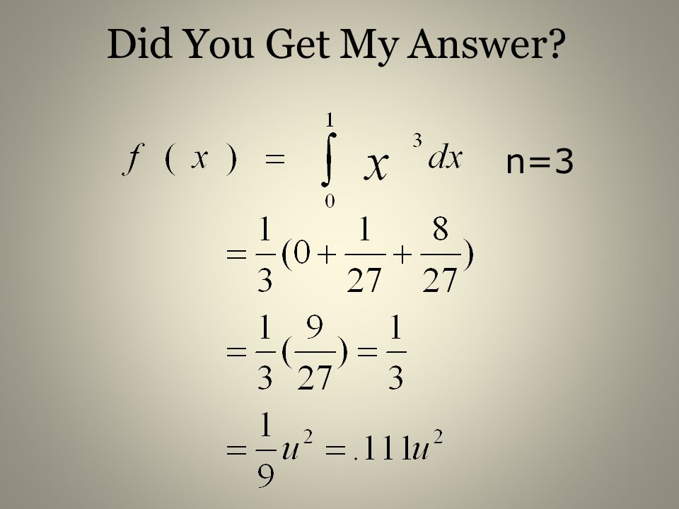Did You Get My Answer? n=3