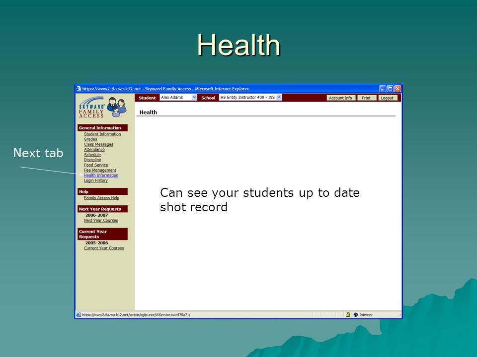 Health Next tab Can see your students up to date shot record