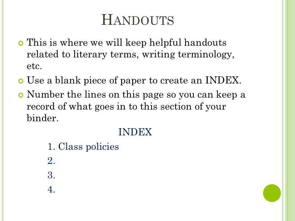 H ANDOUTS This is where we will keep helpful handouts related to literary terms, writing terminology, etc.