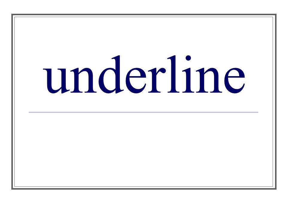 underline