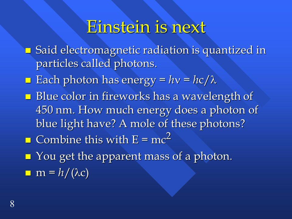 19 The Bohr Model n Doesnt work.n Only works for hydrogen atoms.