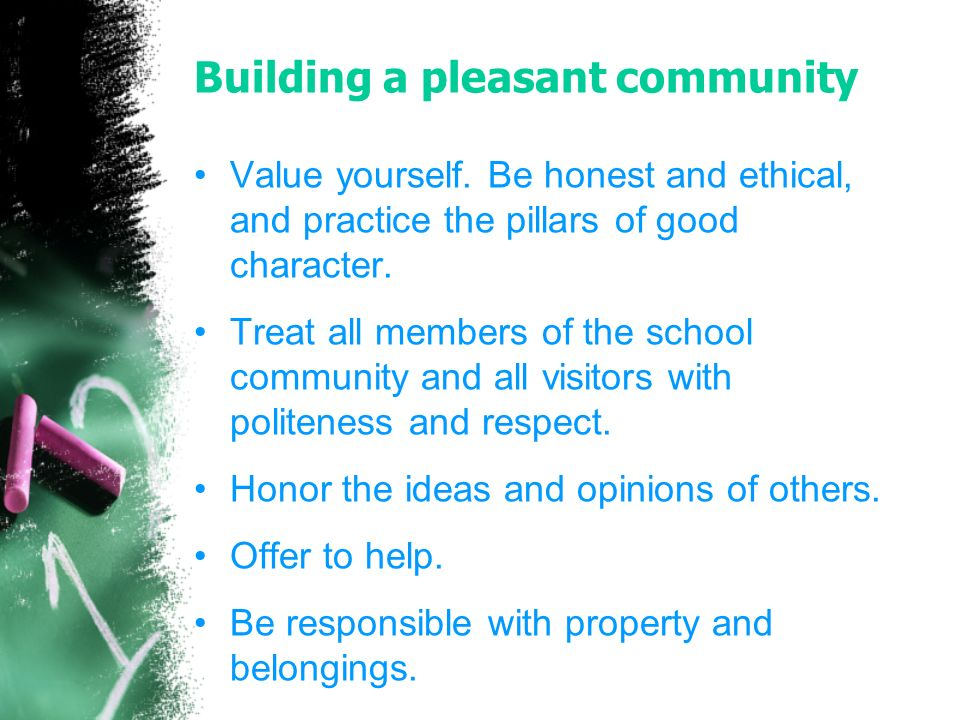 Building a pleasant community Value yourself.