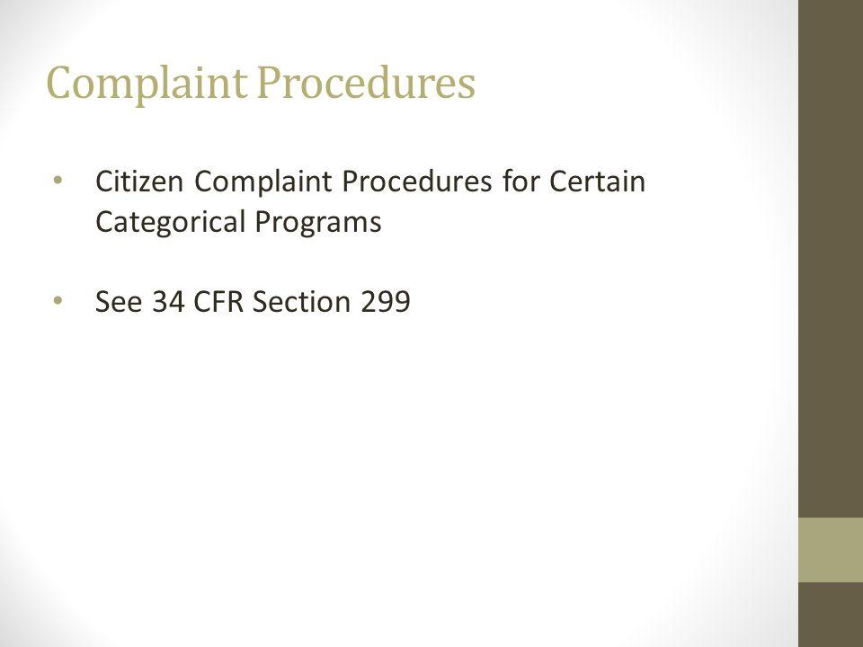 Complaint Procedures Citizen Complaint Procedures for Certain Categorical Programs See 34 CFR Section 299