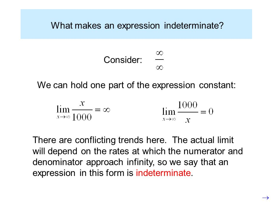 What makes an expression indeterminate.