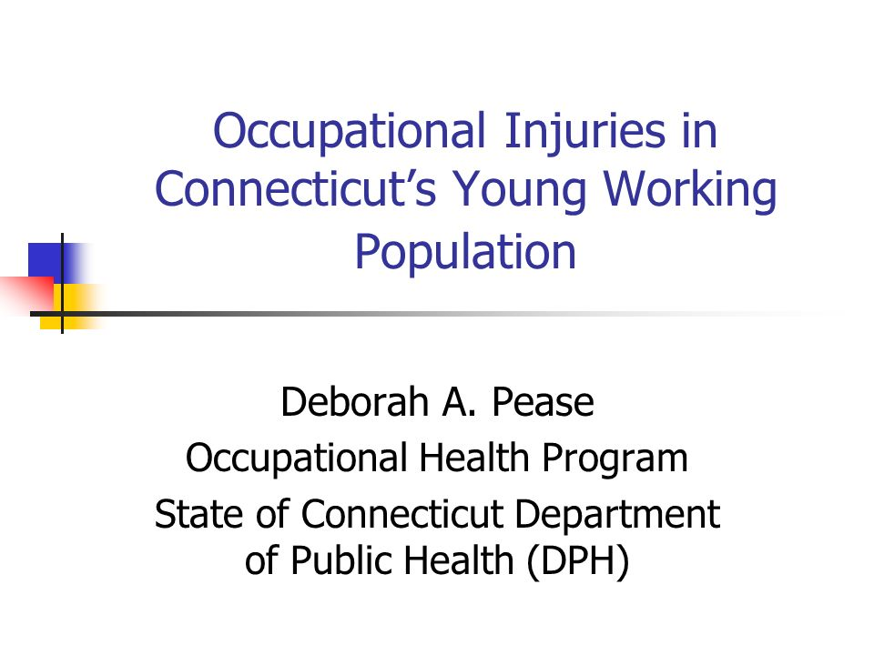 Number of Reported Injuries among Young Workers by Selected Injury Type and Gender, Connecticut, 1997-2001 Type of InjuryTotal% Males Lacerations31272.4 Strains and Sprains30458.6 Contusions23747.7 Burns12851.6 Fractures4158.5 Unknown21757.6 Other16262.3 Total140159.5 (Gender was unknown for 17 records).