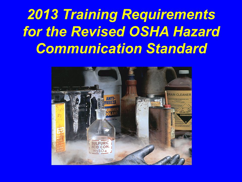 Introduction OSHA revised its Hazard Communication Standard to align with the United Nations Globally Harmonized System of Classification and Labeling of Chemicals (GHS).