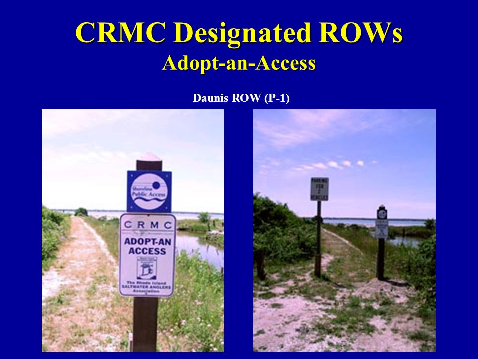 CRMC Designated ROWs Adopt-an-Access Daunis ROW (P-1)