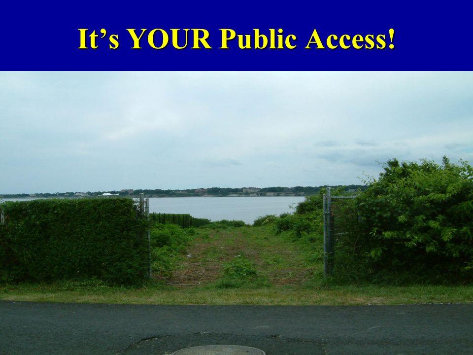 Its YOUR Public Access!