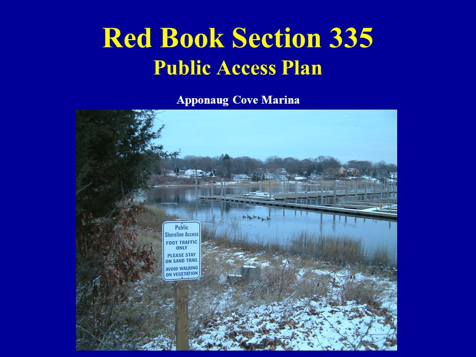 Red Book Section 335 Public Access Plan Apponaug Cove Marina
