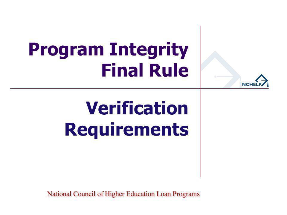 Verification Requirements Program Integrity Final Rule