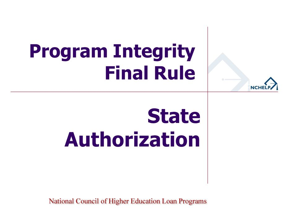 State Authorization Program Integrity Final Rule