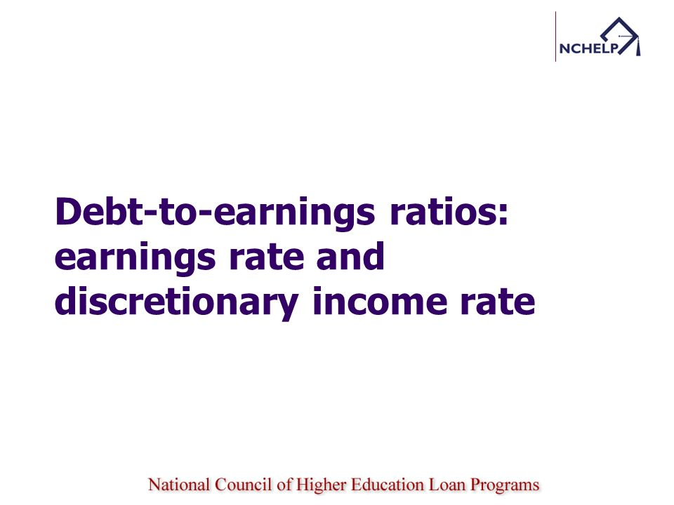 Debt-to-earnings ratios: earnings rate and discretionary income rate
