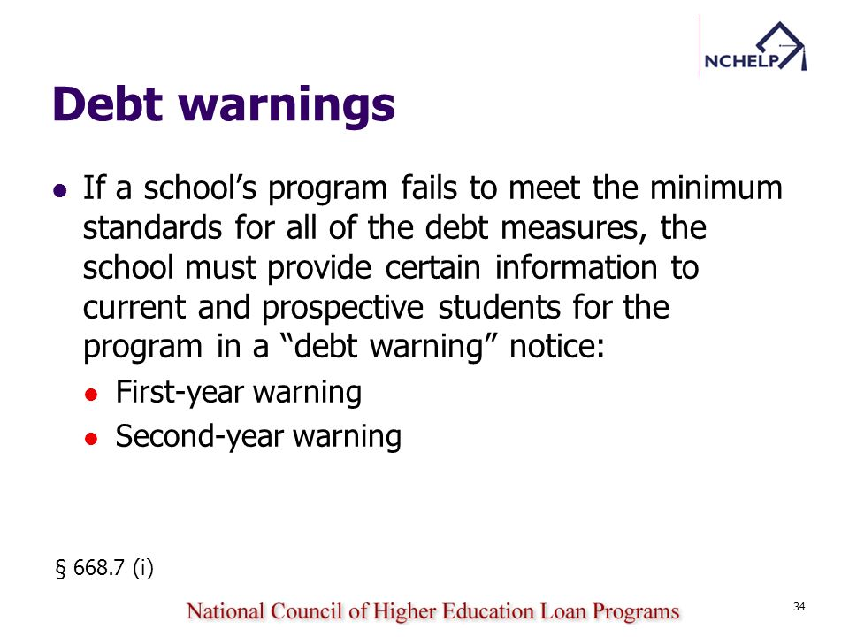If a schools program fails to meet the minimum standards for all of the debt measures, the school must provide certain information to current and pros