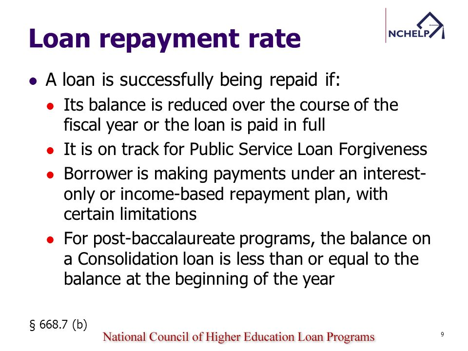 Loan repayment rate Annual calculation for a GE program: OOPB of LPF + OOPB of PML OOPB of all FFELP and FDLP loans obtained by students enrolled in the program § 668.7 (b) 10