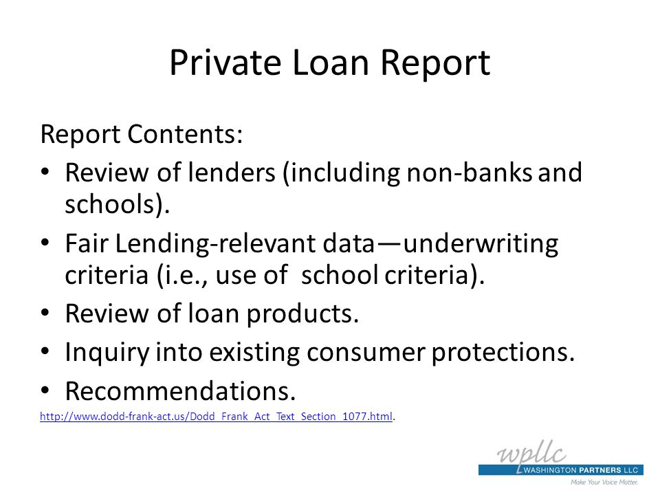 Private Loan Report Report Contents: Review of lenders (including non-banks and schools).
