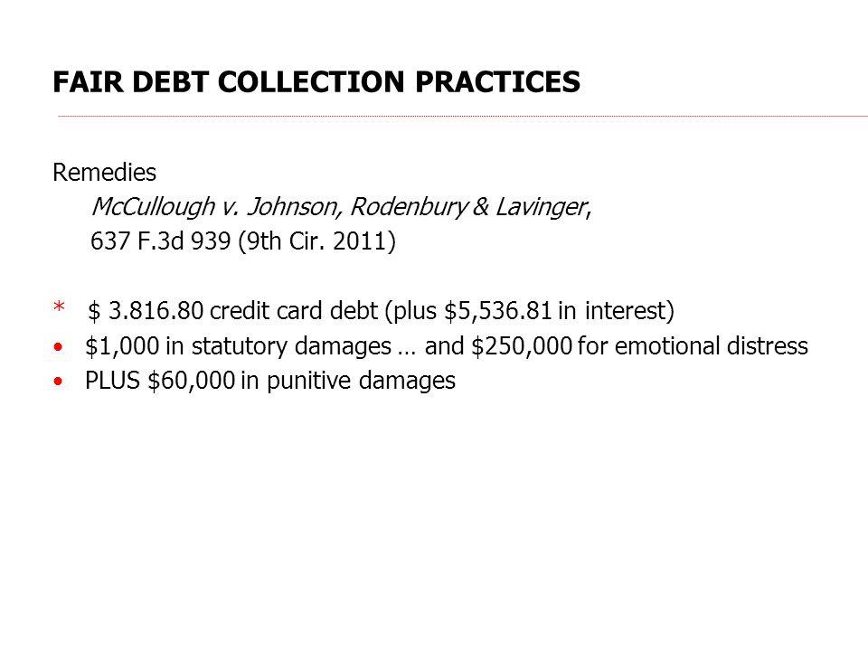 FAIR DEBT COLLECTION PRACTICES Remedies McCullough v.