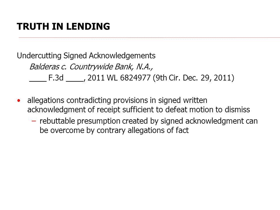 TRUTH IN LENDING Undercutting Signed Acknowledgements Balderas c.