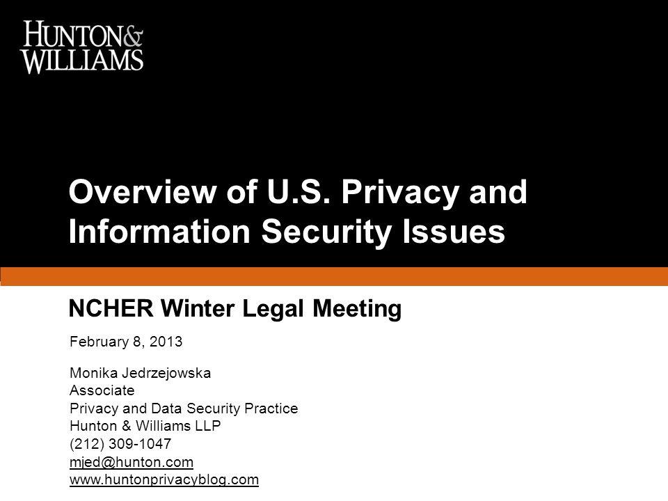 February 8, 2013 Monika Jedrzejowska Associate Privacy and Data Security Practice Hunton & Williams LLP (212) 309-1047 mjed@hunton.com www.huntonpriva