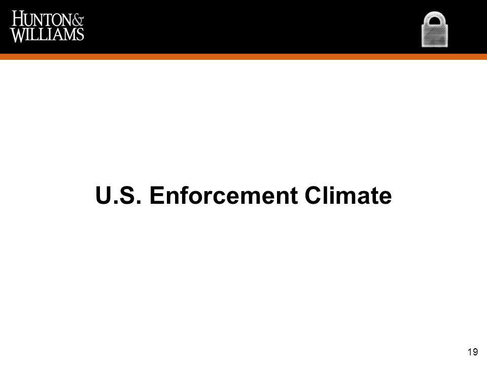 U.S. Enforcement Climate 19