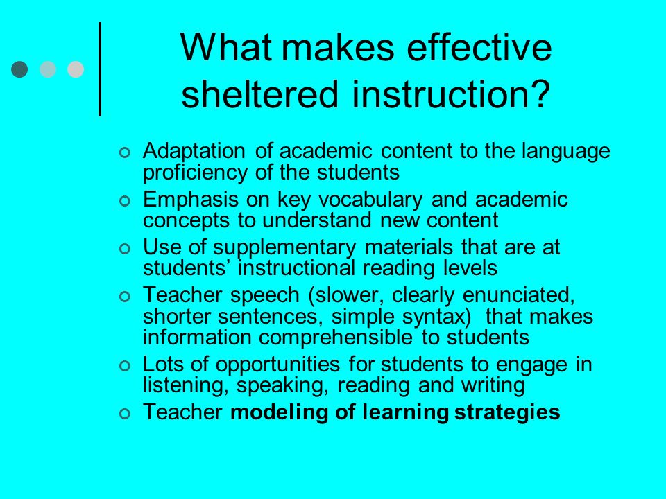 What makes effective sheltered instruction.